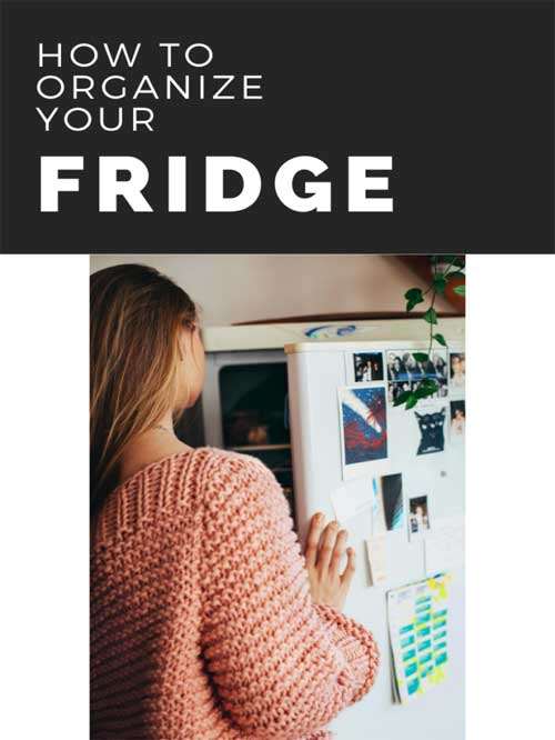 How to organize your fridge?