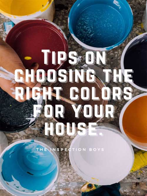 Tips on choosing the right colors for your house