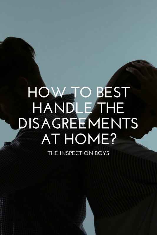 How to best handle the disagreements at home?