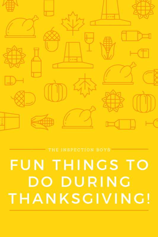 Fun Things to do during thanksgiving!