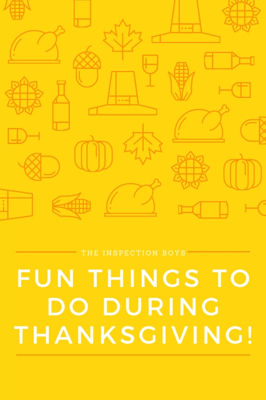 Fun Things to do during thanksgiving!
