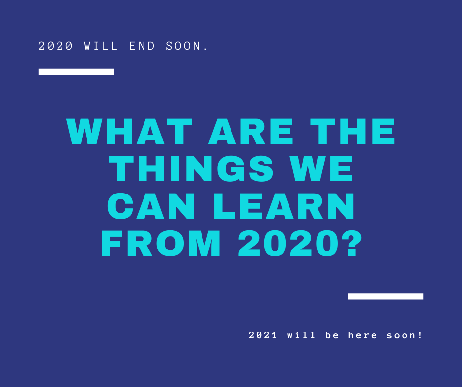What are the things we can learn this 2020?