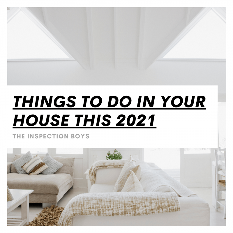 Things to do in your house this 2021