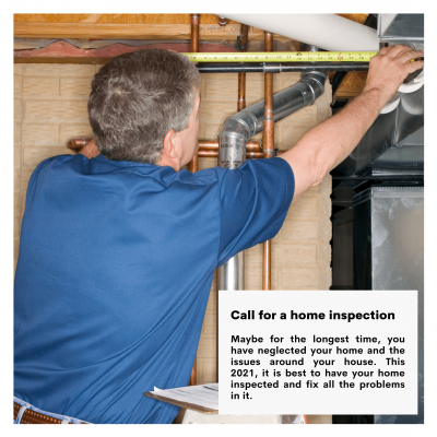 Call for a home inspection