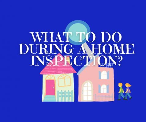 What to do during a home inspection