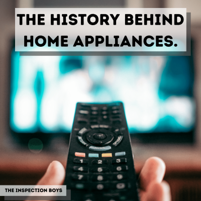 History Behind Home Appliances