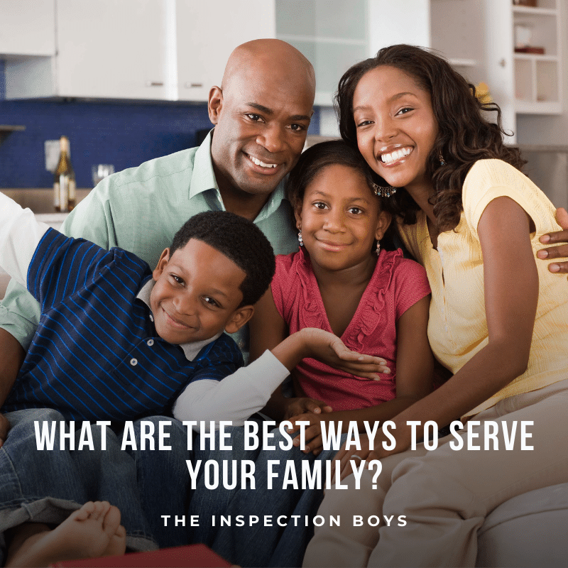 What are the best ways to serve your family?