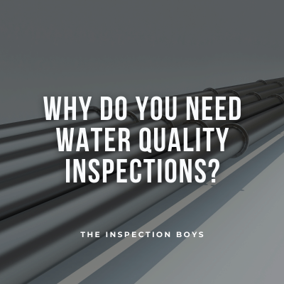 Why Do You Need Water Quality Inspections?
