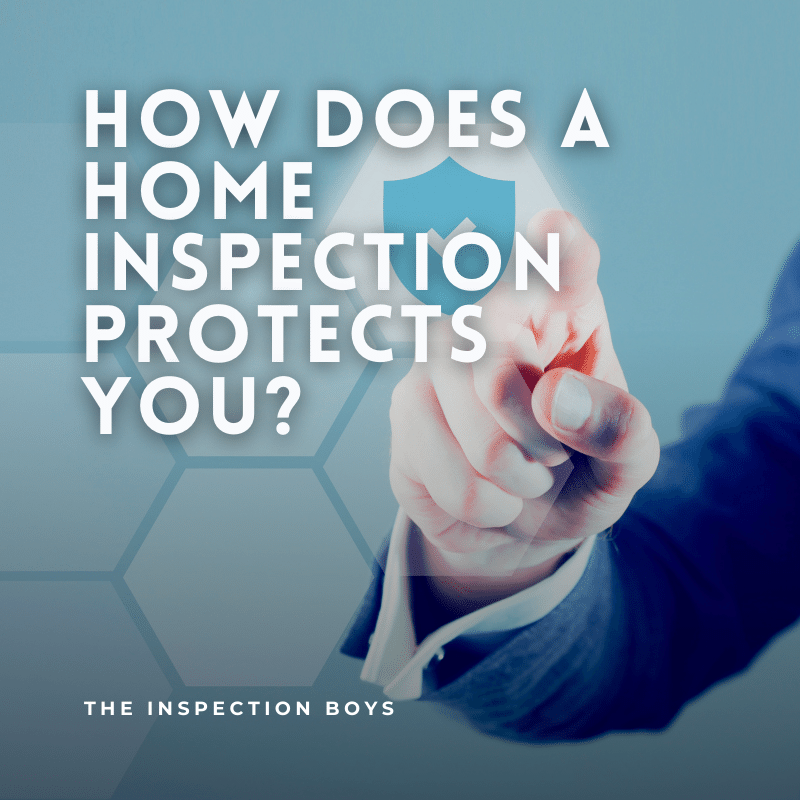 how does a home inspection protects you?