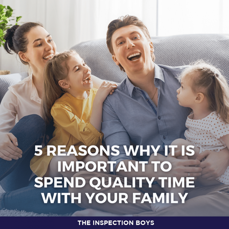 5 REASONS WHY IT IS IMPORTANT TO SPEND QUALITY TIME WITH YOUR FAMILY